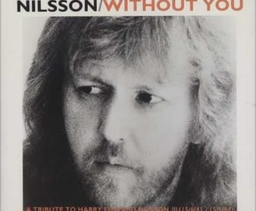 Without you: Η ιστορία ενός θρυλικού τραγουδιού