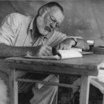 Έρνεστ Χέμινγουεϊ, αποφθέγματα ενός μεγάλου συγγραφέα