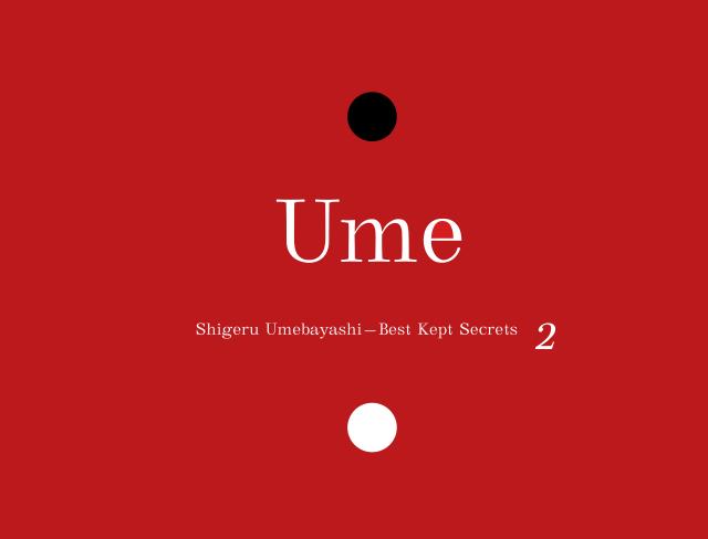 Shigeru Umebayashi: Best Kept Secrets